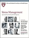 Telecharger Livres Stress Management Approaches for Preventing and Reducing Stress Harvard Medical School Special Health Reports by Aggie Casey 2013 02 28 (PDF,EPUB,MOBI) gratuits en Francaise