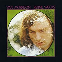 Astral Weeks (Expanded