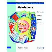 Headstarts: One Hundred Original Pre-Text Activities (Pilgrims Longman Resource Books)