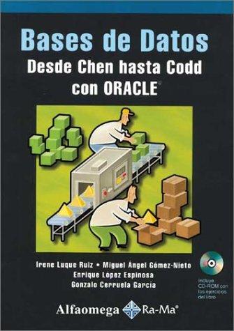 Bases De Datos Desde Chen Hasta Codd Con Oracle