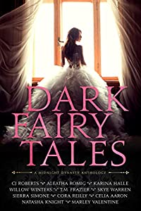 Dark Fairy Tales: A Midnight Dynasty Anthology (English Edition)