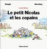 Le Petit Nicolas et les copains / Goscinny | Goscinny, René. Auteur