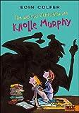 Tim und das Geheimnis von Knolle Murphy (Band 1): Roman