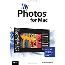 My Photos for Mac by Michael Grothaus (2015-06-06)
