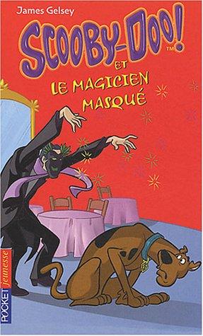 Scooby-Doo et le Magicien masqu