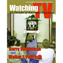 Watching TV: Six Decades of American Television