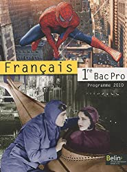 Français 1e Bac Pro : Programme 2010