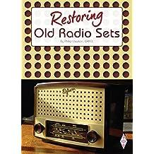 Restoring Old Radio Sets (English Edition)