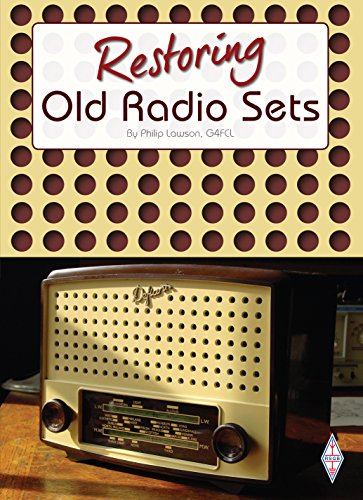 Restoring Old Radio Sets (English Edition) eBook: Philip Lawson