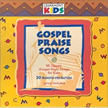 Gospel Praise Songs (Gospel Music for Kids)