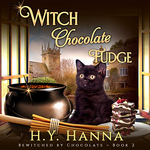 Witch Chocolate Fudge: Bewitched by Chocolate Mystery Series, Book 2