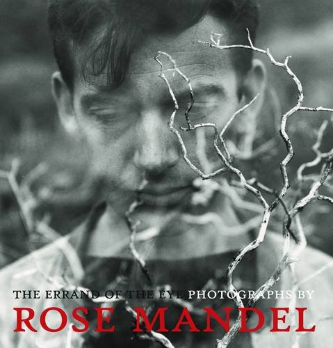 1 Person Mandel (The Errand of the Eye: Photographs by Rose Mandel)