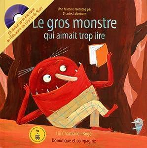 """Afficher """"Le gros monstre qui aimait trop lire"""""""