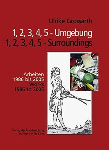 Ulrike Grossarth: 1, 2, 3, 4, 5 - Surroundings