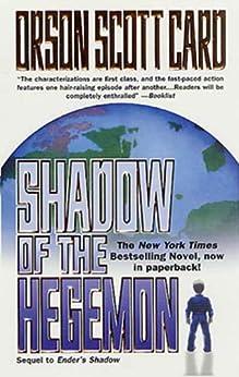 Shadow of the Hegemon (The Shadow Saga) von [Card, Orson Scott]