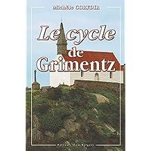 Le Cycle de Grimentz: Roman régional (Enquêtes & suspense)