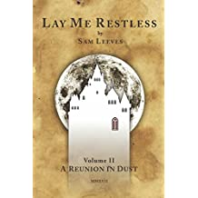 A Reunion in Dust (Lay Me Restless)