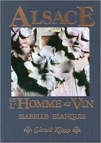 En ligne téléchargement L'Alsace de l'homme au vin pdf