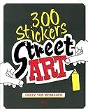 300 stickers street art