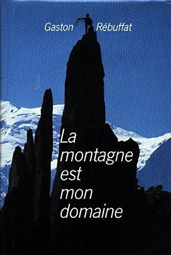 La montagne est mon domaine