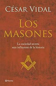 Los masones ) par César Vidal