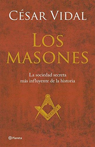 Los masones ((Fuera de colección)) por César Vidal