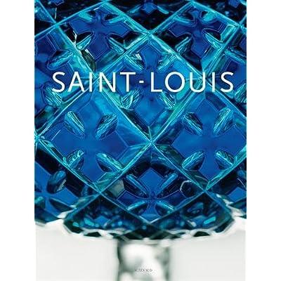 Les cristalleries Saint-Louis