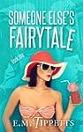 Someone Else's Fairytale (English Edi...