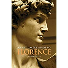 An Art Lover's Guide to Florence (English Edition)