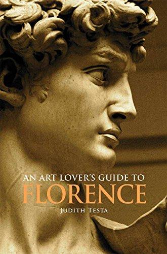 An Art Lover's Guide to Florence (English Edition) por Judith Testa