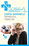 Secrets of a Career Girl (Mills & Boon Medical) (Secrets on the Emergency Wing, Book 2)
