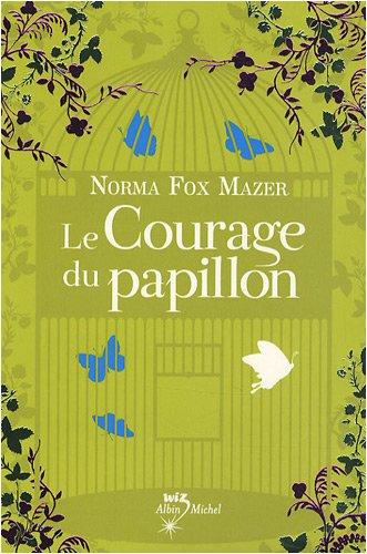 "<a href=""/node/19540"">Le courage du papillon</a>"
