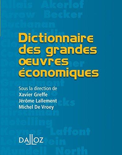 Dictionnaire des grandes oeuvres économ...