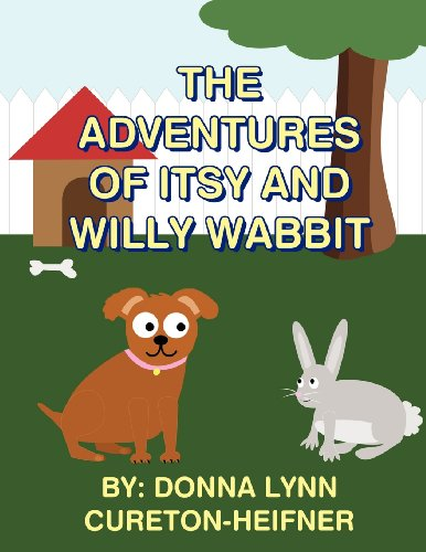 The Adventures of Itsy and Willy Wabbit: In Search of Lillian the Ladybug
