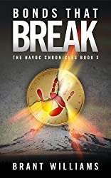 Bonds That Break (Havoc Chronicles Series Book 3) (English Edition)