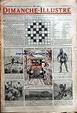 DIMANCHE ILLUSTRE [No 89] du 09/11/1924 - LA MOSAIQUE MYSTERIEUSE - L'AUTOMOBILISTE PRESSE ET LE PETIT GROOM - A CALIFOURCHON SUR LA TOUR EIFFEL - EN MACEDOINE - L'OURS PORTE BONHEUR - UN CANON MODERNE ET SON CAMOUFLAGE HUMAIN - EST CE HOMME EST CE UN SINGE - UN CHATEAU BATI SUR DU CRISTAL - L'HYDRAVION DEVENU NAVIRE A VOILES - EXERCICE D'ESCRIME A LA BAIONNETTE - ASPECT INATTENDU DE LENS RECONSTRUITE - LA MINUTE CRITIQUE D'UNE ASCENSION - DES CHIENS AUTOMOBILISTES - ET UN SINGE AVIATEUR - LES...