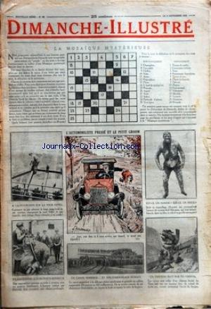 DIMANCHE ILLUSTRE [No 89] du 09/11/1924 - LA MOSAIQUE MYSTERIEUSE - L'AUTOMOBILISTE PRESSE ET LE PETIT GROOM - A CALIFOURCHON SUR LA TOUR EIFFEL - EN MACEDOINE - L'OURS PORTE BONHEUR - UN CANON MODERNE ET SON CAMOUFLAGE HUMAIN - EST CE HOMME EST CE UN SINGE - UN CHATEAU BATI SUR DU CRISTAL - L'HYDRAVION DEVENU NAVIRE A VOILES - EXERCICE D'ESCRIME A LA BAIONNETTE - ASPECT INATTENDU DE LENS RECONSTRUITE - LA MINUTE CRITIQUE D'UNE ASCENSION - DES CHIENS AUTOMOBILISTES - ET UN SINGE AVIATEUR - LES par Collectif