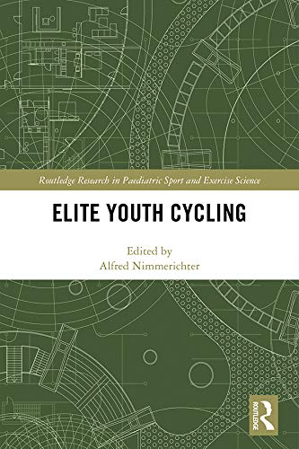 Elite Youth Cycling (Routledge Research in Paediatric Sport and Exercise Science) (English Edition)