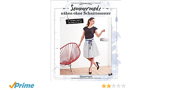 Sommermode nähen ohne Schnittmuster: 17 einfache Modelle von Größe ...