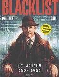 Blacklist, Tome 1 : Le joueur