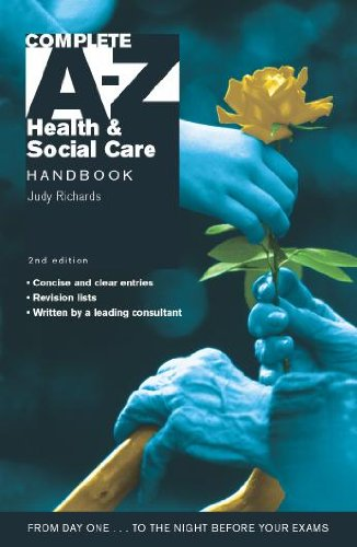 Complete A-Z Health & Social Care Handbook 2nd Edition