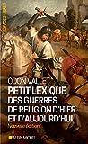 Image de Petit Lexique des guerres de religion d'hier et d'aujourd'hui