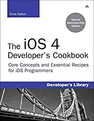[(The iOS 4 Developer's Cookbook : Core Concepts and Essential Recipes for iOS Programmers)] [By (author) Erica Sadun] published on (October, 2011)