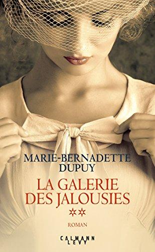 La galerie des jalousies (2) : La galerie des jalousies : roman. 2