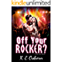 Off Your Rocker? (The Rock God Series #1)
