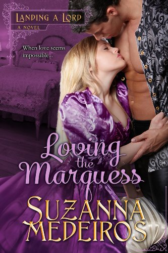 Loving the Marquess (Landing a Lord Book 1) (English Edition) - 32 Erste Hilfe