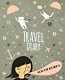 Travel Diary South Korea