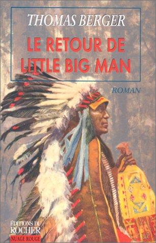 Le retour de Little Big Man