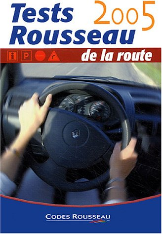 Test Rousseau de la route : 4 test de 40 questions