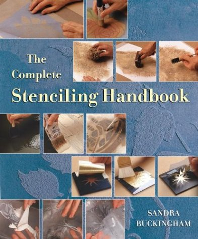 The Complete Stenciling Handbook -